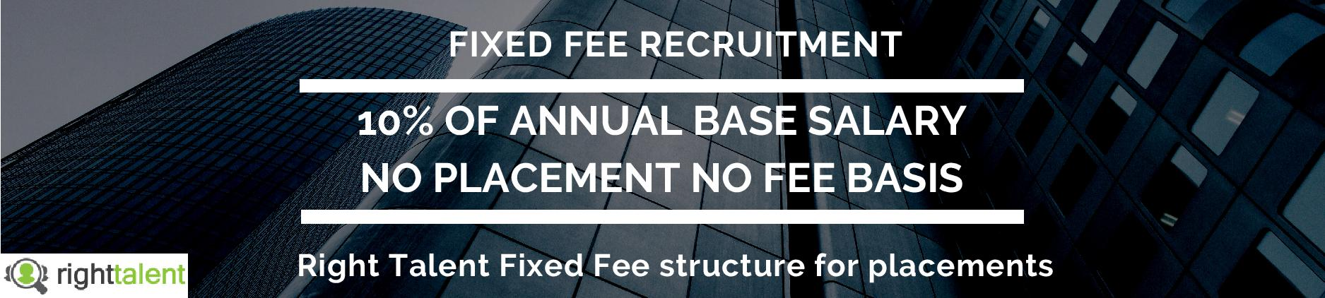 Fixed Fee Recruitment, Flat Fee Recruitment - Right Talent