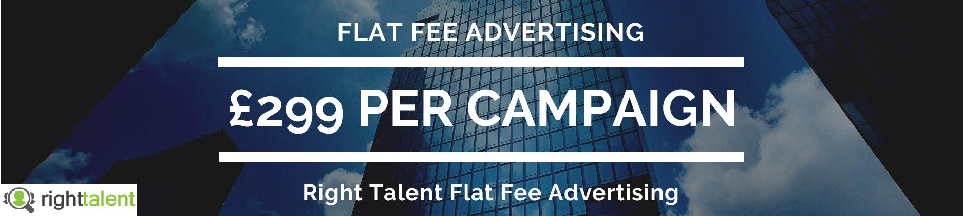 Flat Fee Advertising - Right Talent